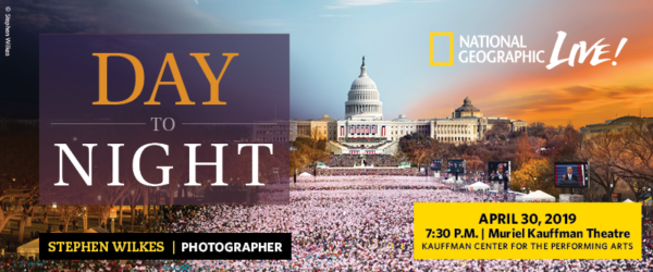 National Geographic Live - Stephen Wilkes - Day To Night - April 30, 2019 - at the Kauffman Center for the Performing Arts