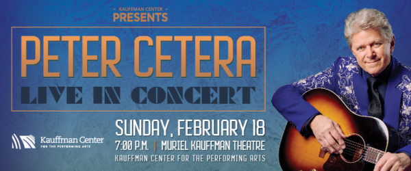 Peter Cetera will perform at the Kauffman Center on Sunday, February 18, 2018.