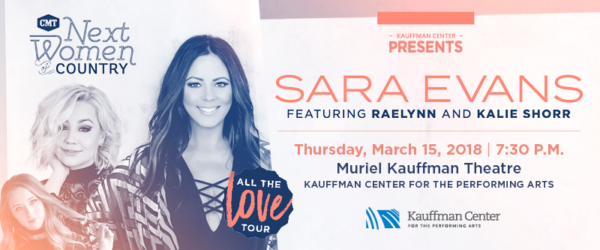 Sara Evans will perform at the Kauffman Center on March 15 with RaeLynn and Kalie Shorr