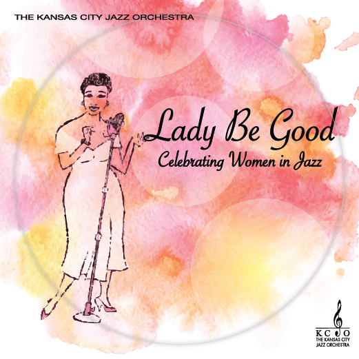 Lady Be Good – Celebrating Women In Jazz