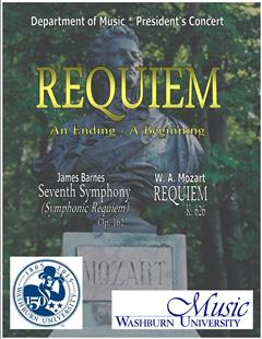 Washburn University, Department of Music:<br> Requiem: An Ending - A Beginning</br>