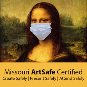 Missouri ArtSafe Certified - Create Safely, Present Safely, Attend Safely